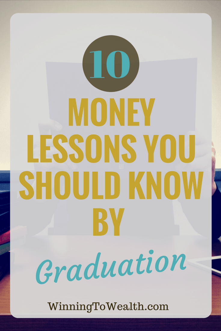Money lessons, winning to wealth, college & Currency, college on a budget