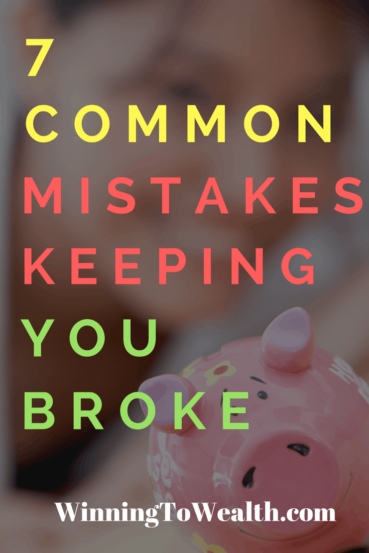 Learn what could be keeping you broke like not creating a budget, refusing to get out of debt, and much more.