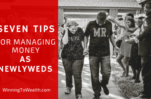 7 Tips For Managing Money As Newlyweds