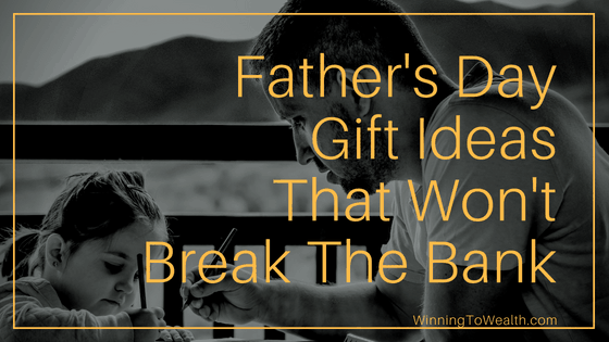 Father's Day Gift Ideas That He'll Love