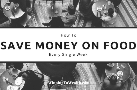 How We Save Money On Food Every Single Week