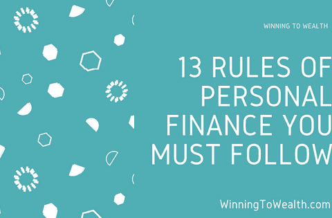 13 Personal Finance Rules You Need To Start Following